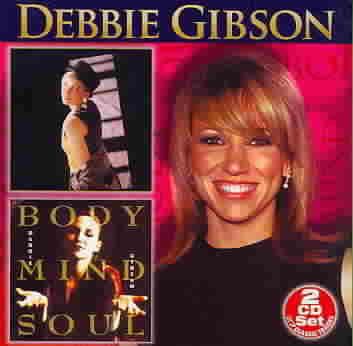ANYTHING IS POSSIBLE/BODY MIND & SOUL BY GIBSON,DEBBIE (CD)