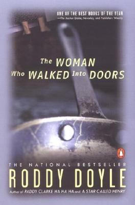 The Woman Who Walked into Doors By Doyle, Roddy